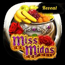 Miss Midas Reveal slots